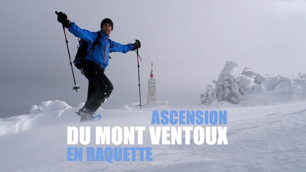 Ascension du Mont Ventoux en raquette dans la neige fraîche !